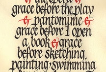 Calligraphy / One of my many passions, though over the years I have cast aside broad-edged nibs for pointed nibs. How fortunate I am to be able to have this collection of works from so many talented people.  / by Janet Peters