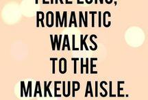 Makeup Humor / by Isabel