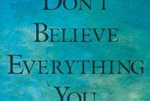 Truth In My World & Quotes I like. / by Deborah Hardin