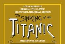 Titanic  / by Cindy Struble Shipley