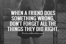 Friendship Quotes / Quotes, sayings, jokes, and words of wisdom on the theme of friends.
