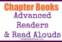 Chapter Books for Kids / by Annette @ This Simple Home