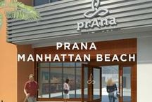 prAna Manhattan Beach / The personal inspirations and musings of the staff @ the prAna store located at 830 S. Sepulveda Blvd, El Segundo, CA in The Point center. / by prAna
