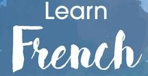 French Language / Learn to speak French with our language learning treats which includes common words, phrases and expressions