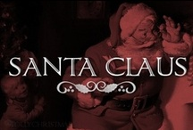 Santa Claus  / Here comes Santa Claus right down Santa Claus Lane! / by Lolly Christmas