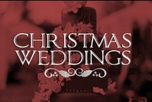 Christmas Wedding  / Celebrate your happy day with a magical Christmas wedding and these festive tips! / by Lolly Christmas