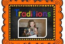 Traditions / Visit my blog all about traditions at www.trendzntraditionz.blogspot.com / by The Teaching Resource Resort