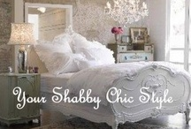 Your Shabby  Chic Style / Style by us, your inspirations, favorite shabby photos, your own shabby projects, shabby wish list, favorite shabby rooms