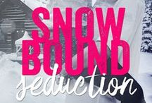 Snowbound Seduction / A new romance novella coming from Melissa Schroeder and Entangled Publishing in March 2016.