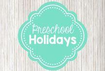 Preschool Holidays / Fun preschool ideas for celebrating holidays