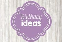 Birthdays / recipes and traditions for fun birthday celebrations