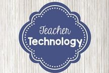 Teacher Technology / Technology resources for the classroom