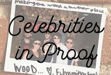 Celebrities in Proof