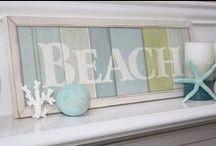 Beachy decor / by Amy Hodge