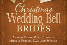 Christmas Wedding Bell Brides / Christmas Wedding Bell Brides - hearts ring true with love in four historical romances.