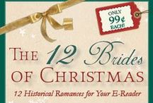 The 12 Brides of Christmas / A glittering string of stories loaded with love for the holidays! Just 99 cents each! Twelve women, twelve special gifts, twelve chances at happily-ever-after.