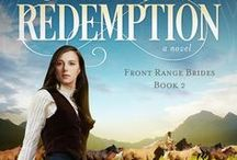 An Unexpected Redemption - Western Romance / Book 2 of the Front Range Brides