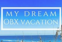 My Dream OBX Vacation by Elan Vacations / All of our favorite things from around the web in the OBX. Visit our website to get the official rules of entry: http://bit.ly/Dream-OBX-Vacation
