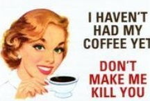Ow - my - Coffee! / by Betsy Boekee-Poppen