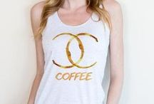 c o f f e e / Coffee apparel and mugs!