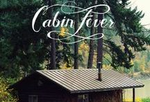 cabins/cottages and camping / by ashley colbourne || butterflyfood