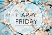 Weekend / the weekend!