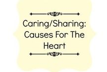Caring/Sharing: Causes For The Heart