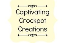 Captivating Crockpot Creations