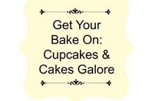 Get Your Bake On: Cupcakes & Cakes Galore