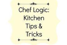 Chef Logic: Kitchen Tips & Tricks