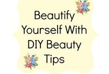 Beautify Yourself With DIY Beauty Tips