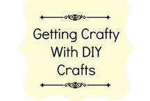 Getting Crafty With DIY Crafts
