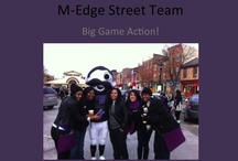 M-Edge Street Team / by M-Edge