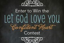 Let God Love You / #LetGodLoveYou #AConfidentHeart #Devotional