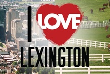Lexington, KY / Lexington, KY / by Barbara Priest