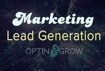 Marketing: Lead Generation & List Building / How to get leads into your business, to sell more!