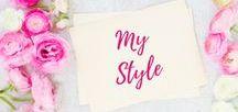 My Style / Style Ideas | Style Inspiration | Fashion |