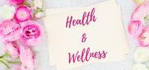 Health and Wellness / Health | Fitness | Wellness | Exercise Tips | Wellness Tips |