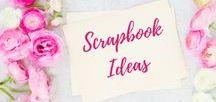 Scrapbook Ideas / Scrapbook Ideas
