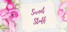 Sweet Stuff / Sweet Recipes | Dessert Recipes |