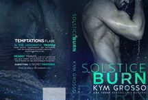 Solstice Burn / Idea board dedicated to Solstice Burn, a contemporary erotic novella.    Amazon: http://amzn.to/1Dv2jy3  Apple: http://bit.ly/1CVOgih  B&N: http://bit.ly/18d9QY0  KOBO: http://bit.ly/19QsJAD