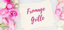 Fromage Grillè / Grilled Cheese Recipes