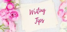 Writing Tips / Writing Inspiration and Advice | Writing | Writers |