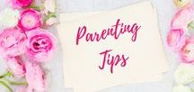 Parenting Tips / Parenting Tips, Tricks, and Ideas Parenting | Kids | Family | Moms | Parenting Tips |