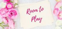 Room to Play / Play Room Decor, Crafts, and Activities
