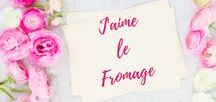 J'aime le fromage / Recipes with cheese!