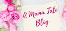 A Mama Tale Blog / Parenting tips, tricks, and tales from my blog, A Mama Tale. www.amamatale.com #parenting #toddlers #momlife #blogger
