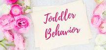 Toddler Behavior / Parenting hacks for dealing with toddler behavior | Toddlers | Toddler Behavior | Toddler Tantrums