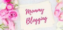 Mommy Blogging / Tips and Tricks for Mommy Bloggers Blogging | Mommy Blogging | Mom Blogs | Blogging Tips and Tricks