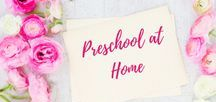 Preschool at Home / Resources for doing preschool at home with your toddler.  Preschool | Home School | Toddlers | Education | Early Childhood Education | Early Literacy | Early Math | Learning Resources |